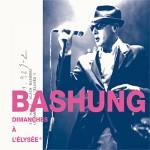 Bashung - Dimanches à l'Elysée (2009)