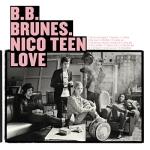 BB Brunes - Nico Teen Love (2009)