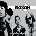 Boxon - Baptême du Feu (2010)