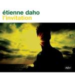 Etienne Daho - L'Invitation