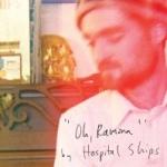 Hospital Ships - Oh, Ramona (2010)