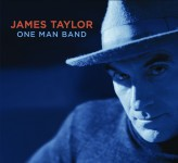 James Taylor - One Man Band (2007)