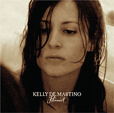 Kelly de Martino - Honest (2008)