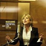 Marianne Faithfull - Easy Come Easy Go (2008)