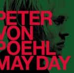 Peter Von Poehl - May Day (2009)